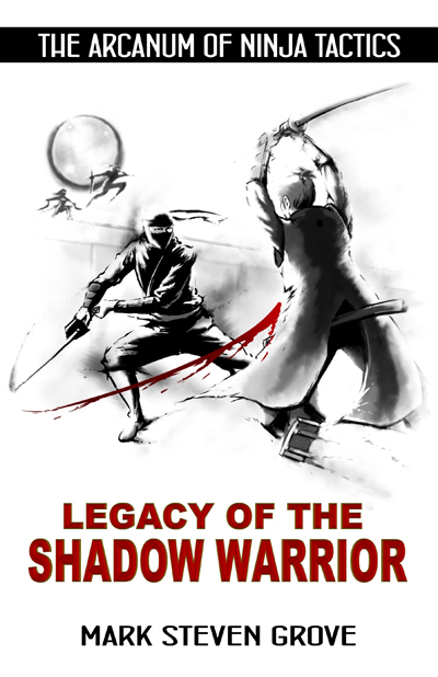 Legacy of the Shadow Warrior